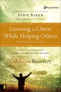 Growing in Christ While Helping Others (Participant's Guide) eBook