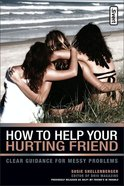 How to Help Your Hurting Friend eBook