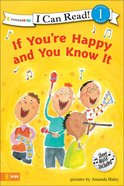 If You're Happy and You Know It (I Can Read!1 Series) eBook