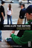 Living a Life That Matters eBook
