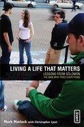 Living a Life That Matters eBook