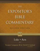 Luke-Acts (#10 in Expositor's Bible Commentary Revised Series) eBook