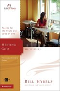 Interactions: Meeting God (Interactions Small Group Series) eBook