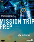 Mission Trip Prep Kit (Student Guide) eBook