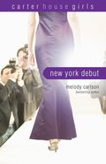 New York Debut (#06 in Carter House Girls Series) eBook