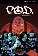 P.O.D. the Nexus (With Cd) eBook