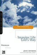 Parables - Imagine Life God's Way (New Community Study Series) eBook