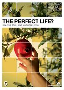 The Perfect Life (Leader's Guide) (Highway Visual Curriculum Series) eBook