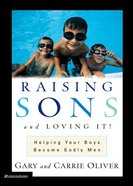 Raising Sons and Loving It! eBook