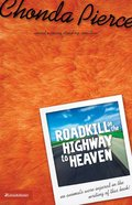 Roadkill on the Highway to Heaven eBook