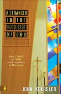 A Stranger in the House of God eBook