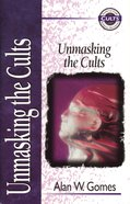 Unmasking the Cults (Zondervan Guide To Cults & Religious Movements Series) eBook