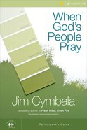 When God's People Pray (Participant's Guide) eBook