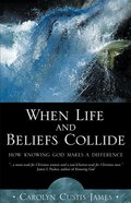 When Life and Beliefs Collide eBook