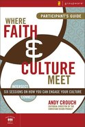 Where Faith and Culture Meet (Participant's Guide) eBook