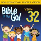 Bible on the Go Vol. 32: Daniel and the Fiery Furnance, Writing on the Wall, and the Lion's Den (Daniel 3, 5, 6)
