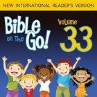 Bible on the Go Vol. 33: Prophets' Warnings; Jonah (Hosea 14; Amos 1, 8-9; Jonah 1-3; Micah 6; Nahum 1; Habakkuk 3; Zephaniah 1-2) eAudio