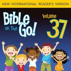 Bible on the Go Vol. 37: The Sermon on the Mount, Part 2; Parables and Miracles of Jesus, Part 1 (Matthew 7-8, 13; Mark 4-5)