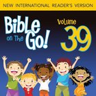 Bible on the Go Vol. 39: Parables and Miracles of Jesus, Part 3 (Luke 15, 17, 19; John 11; Matthew 18)