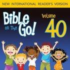 Bible on the Go Vol. 40: The Rich Man; Zacchaeus; Mary's Perfume; Jesus Enters Jerusalem (Mark 10-12; Luke 18-19; John 12; Matthew 21, 24-25)