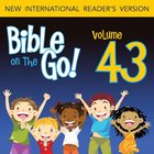 Bible on the Go Vol. 43: Pentecost And the Acts of the Apostles; The Early Believers (Acts 2-8)