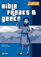 2: 52  Bible Freaks & Geeks (2 52 Bible Series) eBook