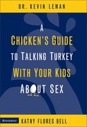 A Chicken's Guide to Talking Turkey With Your Kids About Sex eBook