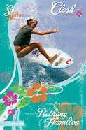Clash (#01 in Soul Surfer Series) eBook
