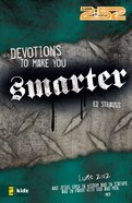2: 52  Devotions to Make You Smarter (2 52 Bible Series) eBook