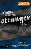 2: 52  Devotions to Make You Stronger (2 52 Bible Series) eBook