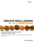 Creative Bible Lessons in 1&2 Corinthians eBook