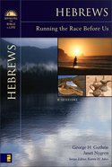 Hebrews (Bringing The Bible To Life Series)