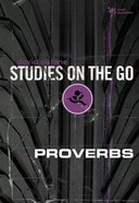 Proverbs (Studies On The Go Series) eBook