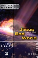 Future Shock: Jesus and the End of the World (Reality Check Series) eBook