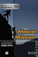 Reality Check: Leadership Jesus Style: The Master and His Mission eBook