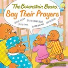 Say Their Prayers (The Berenstain Bears Series) eBook
