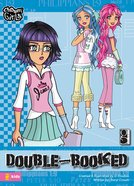 Double-Booked (#02 in Chosen Girls Series) eBook