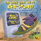 The House That Went Ker-Splat! (Bug Parables Series) eBook