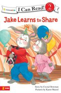 Jake Learns to Share (I Can Read!2/jake Series) eBook