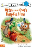 Otter and Owl's Helpful Hike (I Can Read!1 Series)