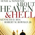 Sense and Nonsense About Heaven and Hell (Sense & Nonsense Series) eAudio