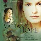 Valiant Hope (Homeland Heroes Series)