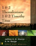 1 & 2 Thessalonians, 1 & 2 Timothy, Titus (Zondervan Illustrated Bible Backgrounds Commentary Series) eBook