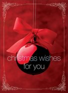 Christmas Wishes For You Greeting Book eBook