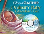 Ordinary Baby, Extraordinary Gift (Incl Bonus Cd) eBook