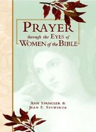 Prayer Through Eyes of Women of the Bible eBook