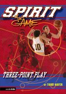 Three Point Play (Spirit Of The Game Series) eBook