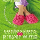 Confessions of a Prayer Wimp eAudio