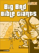 2: 52  Big Bad Bible Giants (2 52 Bible Series) eBook