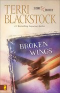 Broken Wings (Second Chances Series)